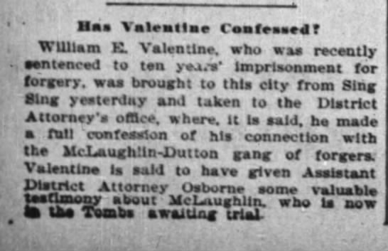 """Has Valentine confessed?"" NY Times 22 Dec 1896"