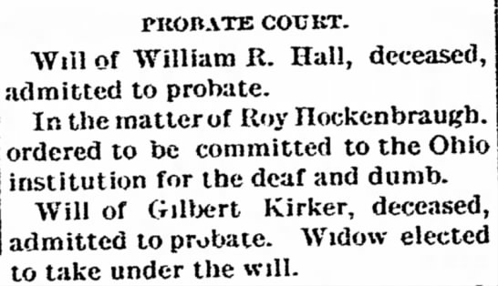 Hall and Kirker wills entered into probate. 1899