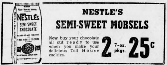 1940 ad for Nestle's semi-sweet morsels