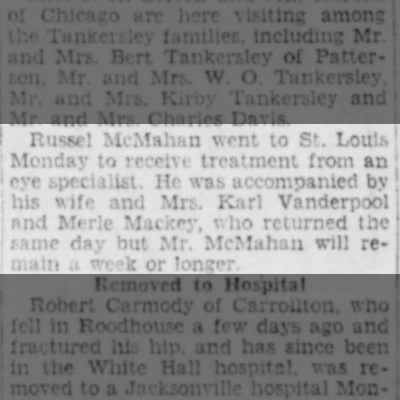 Russel McMahan went to St. Louis for eye treatment